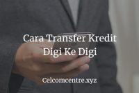 Cara Transfer Kredit Digi