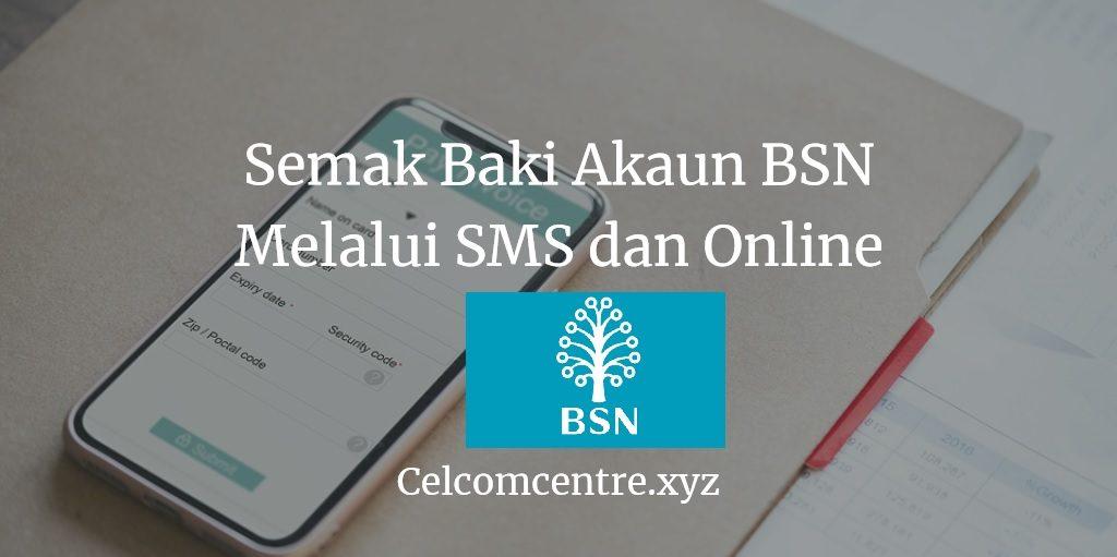 4 Cara Semak Baki Akaun Bsn Saya Melalui Telefon Bimbit Online Sms