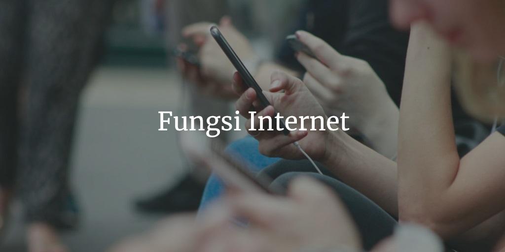 Fungsi Internet
