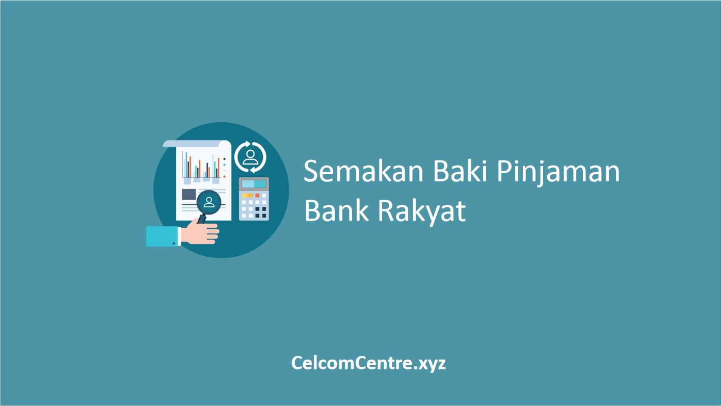 Semakan Baki Pinjaman Bank Rakyat