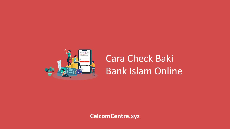 Check Baki Bank Islam Online